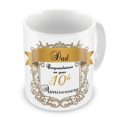 Personalised Dad Congratulations On Your (10th) Anniversary Novelty Gift Mug
